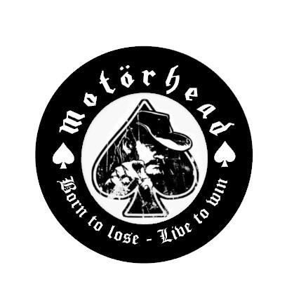 Lemmy, Motorhead born to lose vinyl sticker